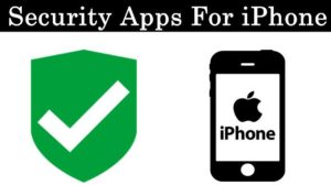 Security Apps For iPhone