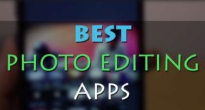 Best Photo Editing Apps for Windows